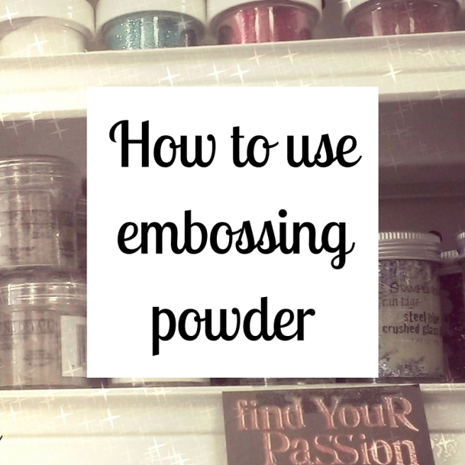 How to use embossing powder(1)