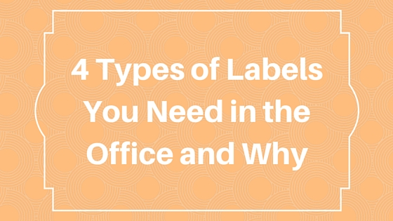4 Types of Labels You Need in the Office and Why.jpg