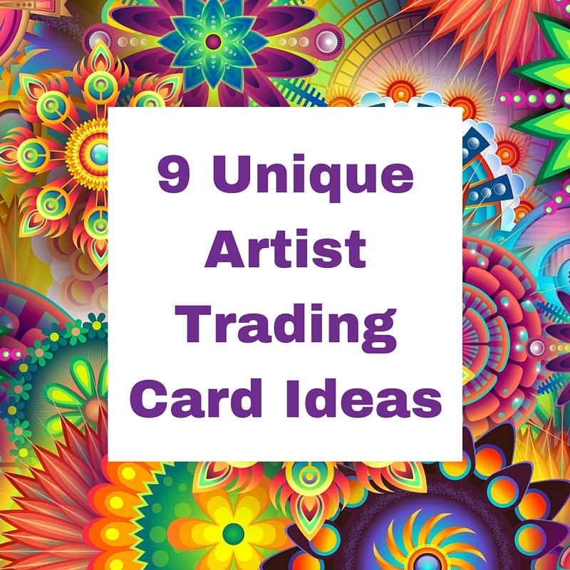 9 unique artist trading card ideas art inspiration inspiration