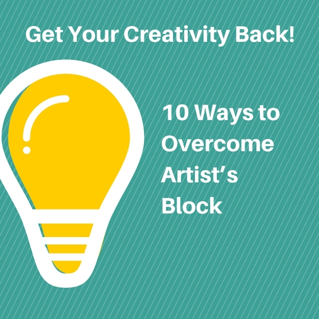10 Ways to Overcome Artist's Block