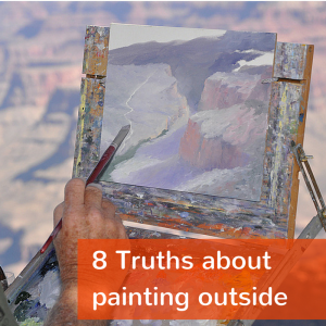 8 Truths for painting outside & how to(1)