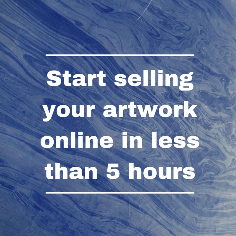 start selling your artwork online in less than 5 hours. Black Bedroom Furniture Sets. Home Design Ideas