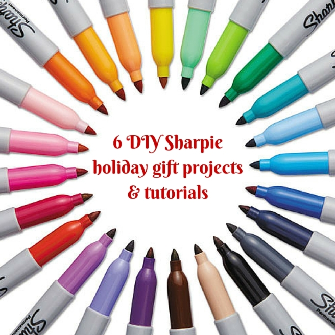 6 DIY Sharpie holiday gift projects & tutorials