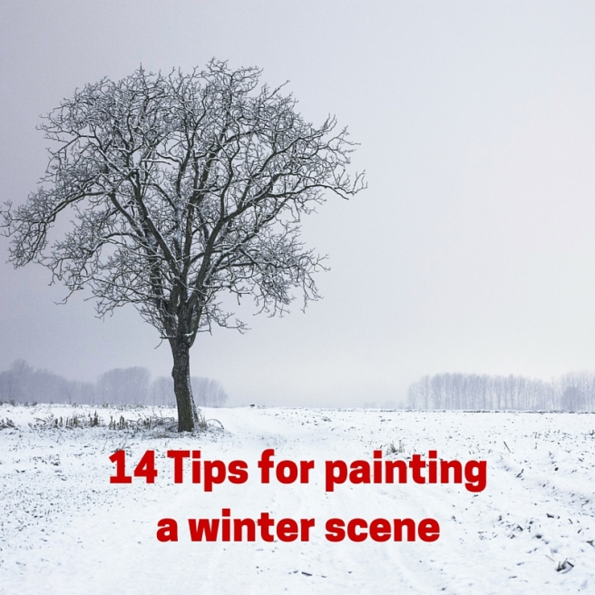 14 Tips for painting a winter scene