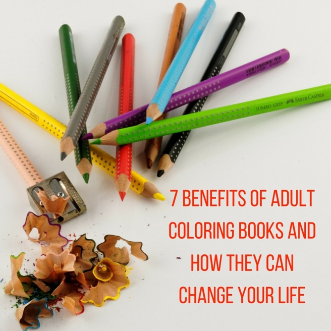 7 Benefits Of Adult Coloring Books And How They Can Change Your Life