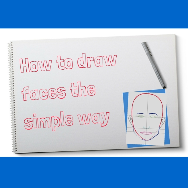 What every beginner needs to know about drawing faces(1)