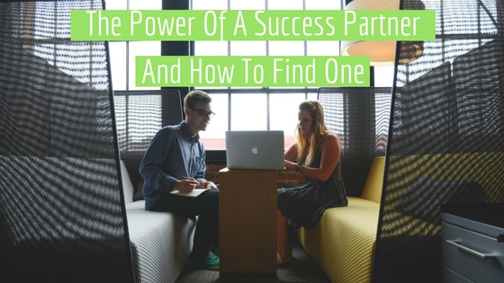 The Power Of A Success Partner And How To Find One(1).jpg