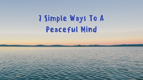 7-simple-ways-to-a-peaceful-mind