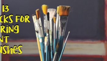 Your Guide to Brushes – Paintbrush Care | Art Inspiration